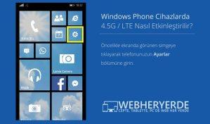 Windows Phone için 4.5 G Ayarı Nasıl Yapılır?