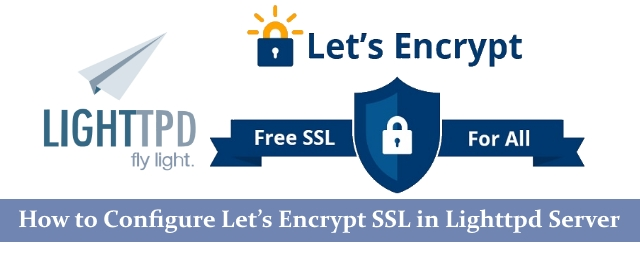 Install and configure Let's Encrypt SSL in Lighttpd Server