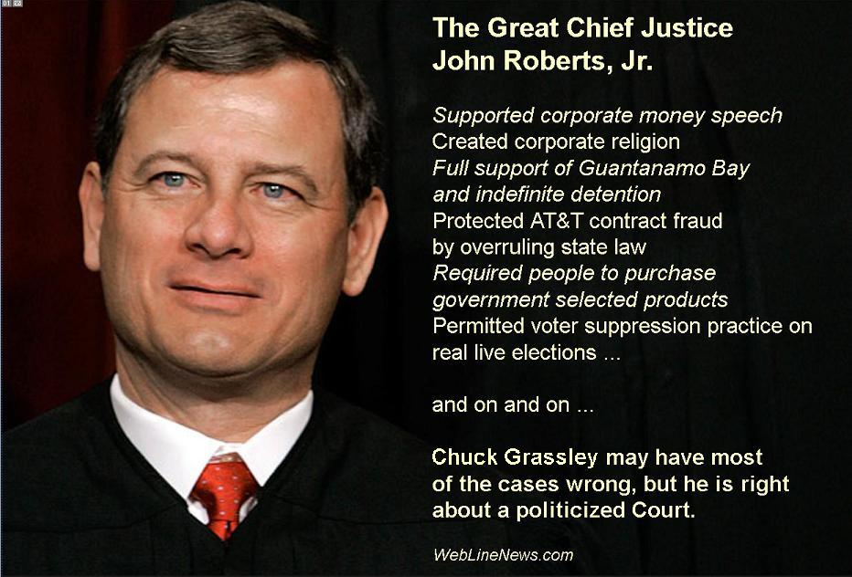 The Great Chief Justice John Roberts, Jr. versus Senator Chuck Grassley, pick a side