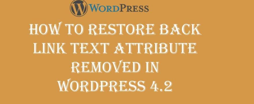Restore BackLink Title Attribute Removed in WordPress 4.2