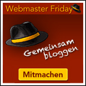 Gemeinsam jeden Freitag bloggen auf webmasterFriday.de