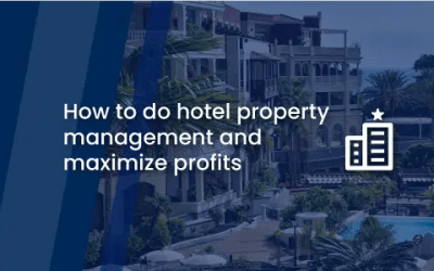 How to do hotel property management and maximize profits
