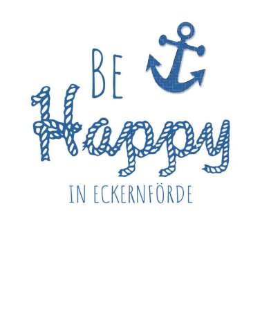 Be-Happy-in-Eckernförde-Design