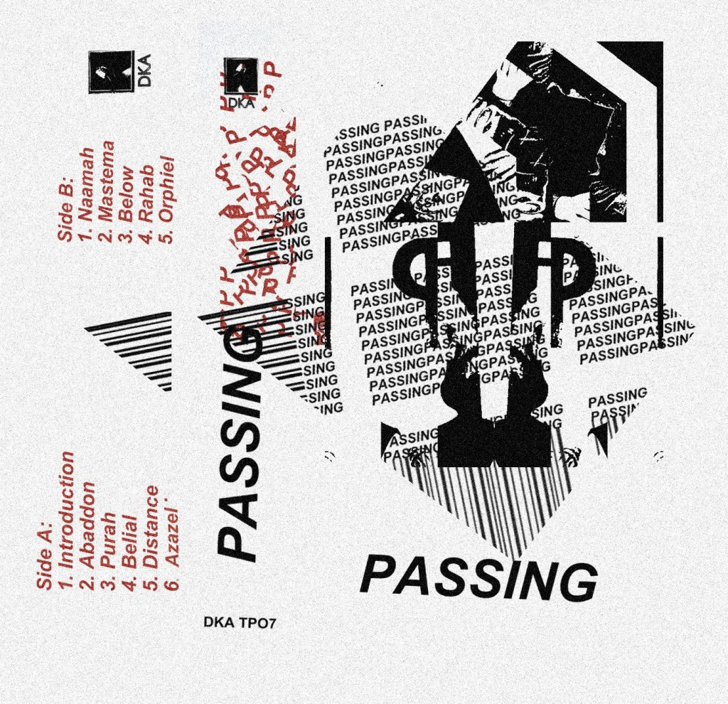 Dka Is Proud To Announce The Debut Cassette From Passing Aka Christopher Myrick Passing Hails From Los Angeles And Has Been Active On The Scene For The