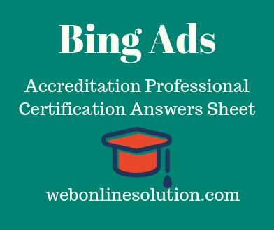 Bing Ads Accreditation Certification - Web Online Solution
