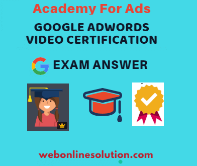Google AdWords Video Certification Exam Answer