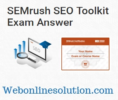 SEMrush SEO Toolkit Exam Answers