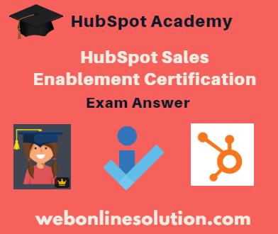 HubSpot Sales Enablement Certification Exam Answer Sheet