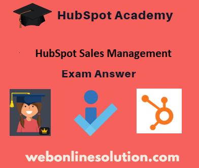 HubSpot Sales Management Exam Answer