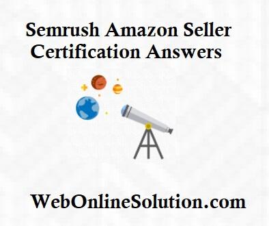 Semrush Amazon Seller Certification