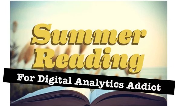 Digital Analytics, Back to School ! 2 must-read