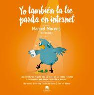 Libro Yo También la Lié Parda en Internet