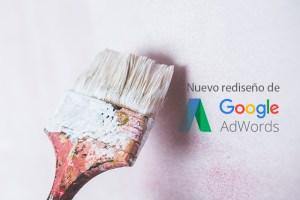 Google AdWords, nuevo diseño de su interfaz