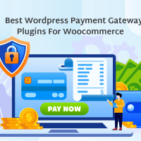 7 Best WordPress Payment Gateway Plugins for your WooCommerce Store