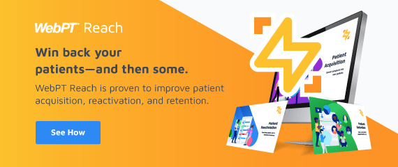 Win back your patients and then some with WebPt Reach.