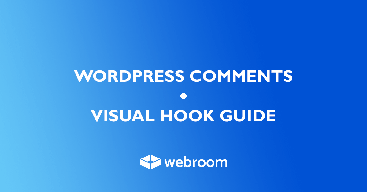 WordPress Comments Form - Visual Hook Guide