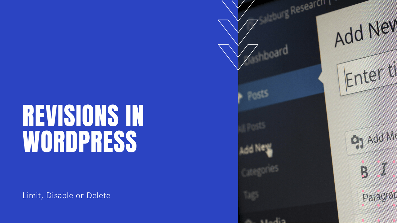 Revisions in WordPress - Limit, Disable or Delete