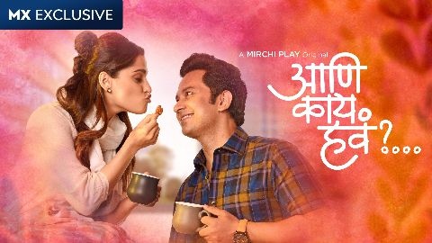 MX Player Marathi Series Aani Kay Hava Season 2 Review