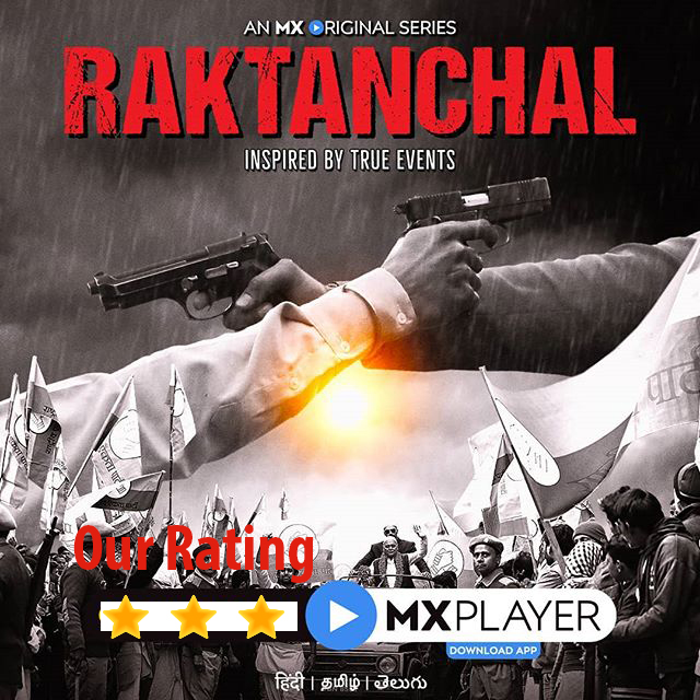 MX Player Raktanchal Series Review, Story, Cast, Trailer, Plot