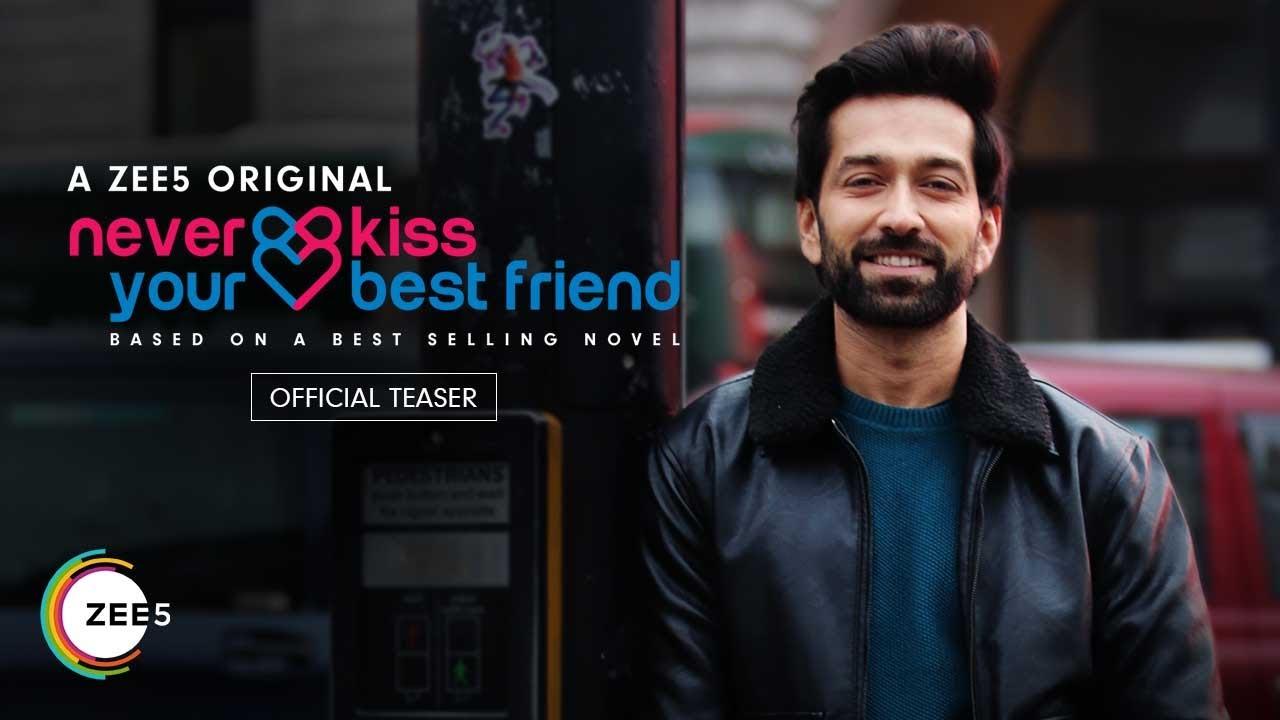 Zee5 Never Kiss Your Best Friend Season 2 Release Date, Cast, Trailer, Plot