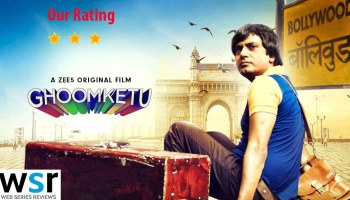 Zee5 Ghoomketu Film Review