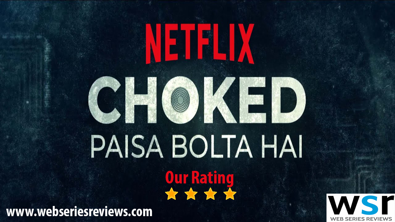 Anurag Kashyap's Film Choked Paisa Bolta Hai Review – Binged to Watch