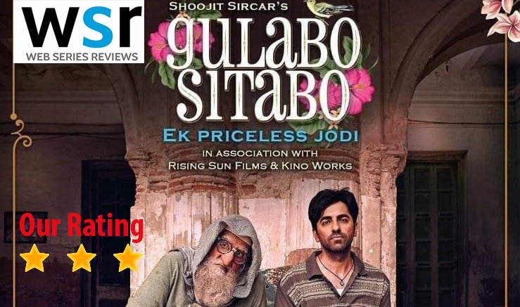 Amazon Prime Film Gulabo Sitabo Review, Story, Cast, Ayushmann Khurrana and Amitabh Bachchan's  Performance