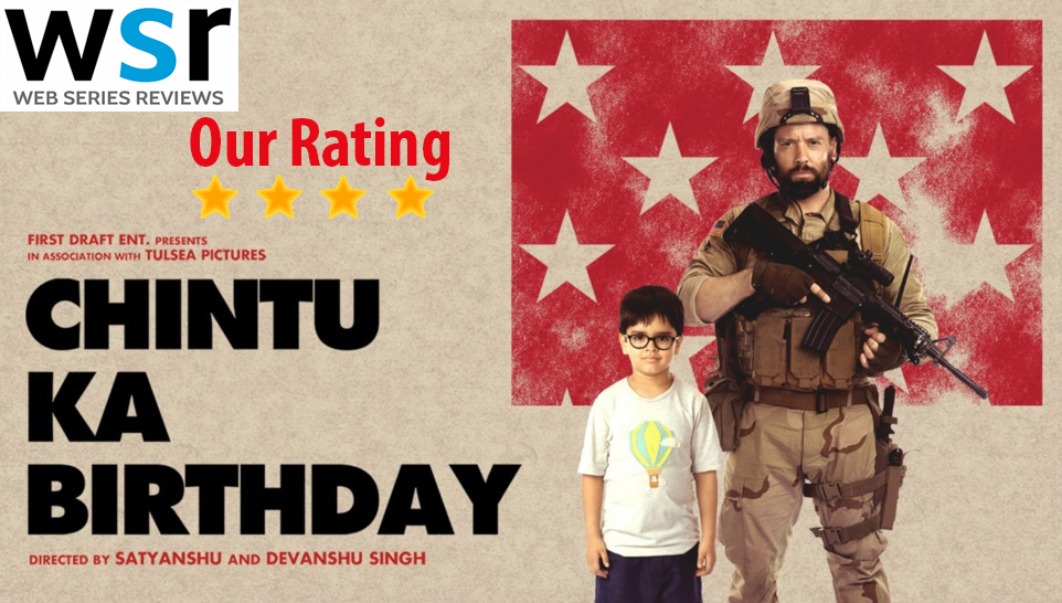 Zee5 Chintu ka Birthday Movie Review – Best Acting of all Cast