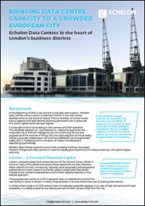 Echelon Data Centres Explores London Data Center Growth and Possibilities