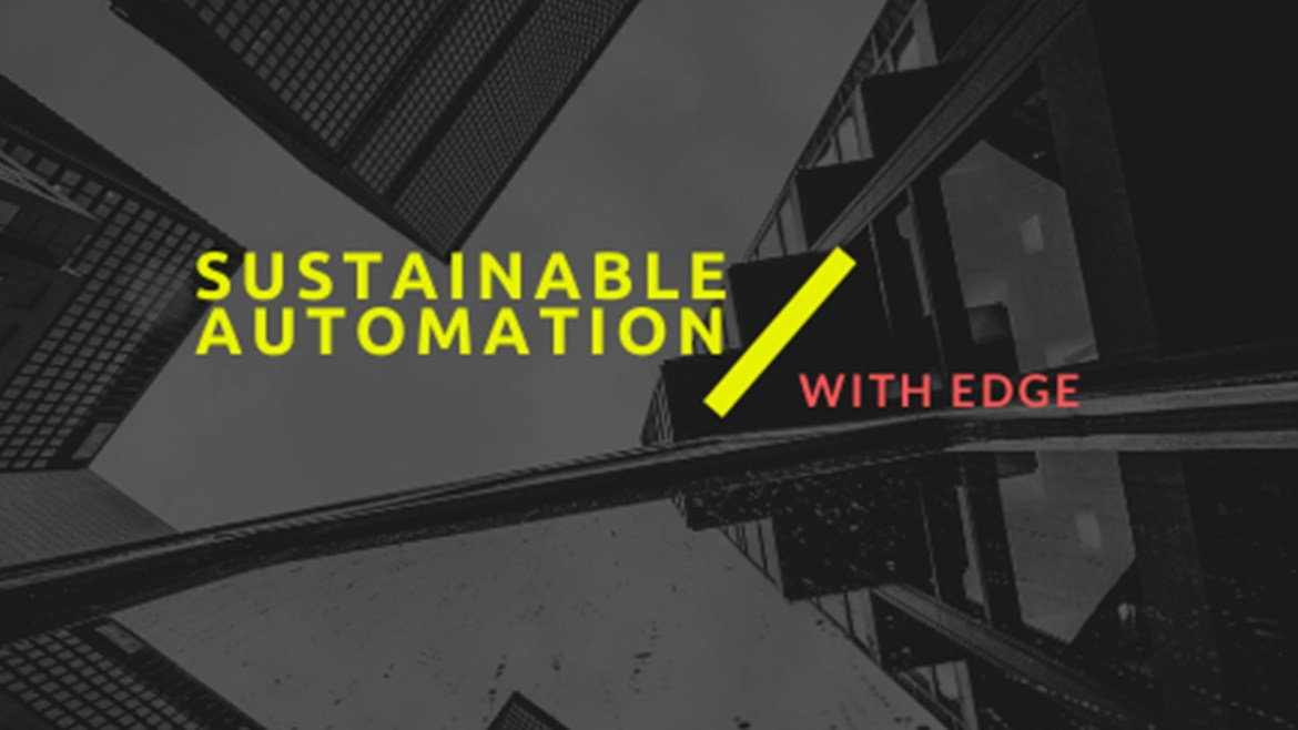 "Edge Computing+ AI Confluence: Get Ready to ""Edgify"" Your IT and Automation Operations"