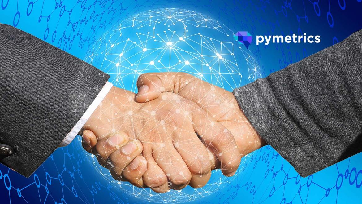 Pymetrics Partners With HiredScore To Converge Soft And Hard Skills For Talent Acquisition And Talent Management