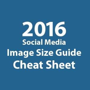 2016 Social Media Image size guide