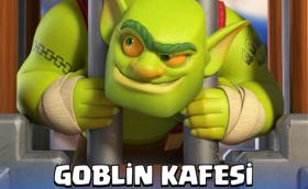 clash-royale-goblin-kafesi
