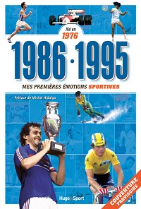mes-premieres-emotions-sportives-1986-1995-hugo-sport