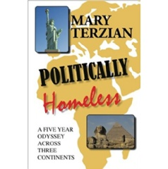 """""""Politically Homeless: A Five-Year Odyssey across Three Continents"""" by Mary Terzian"""