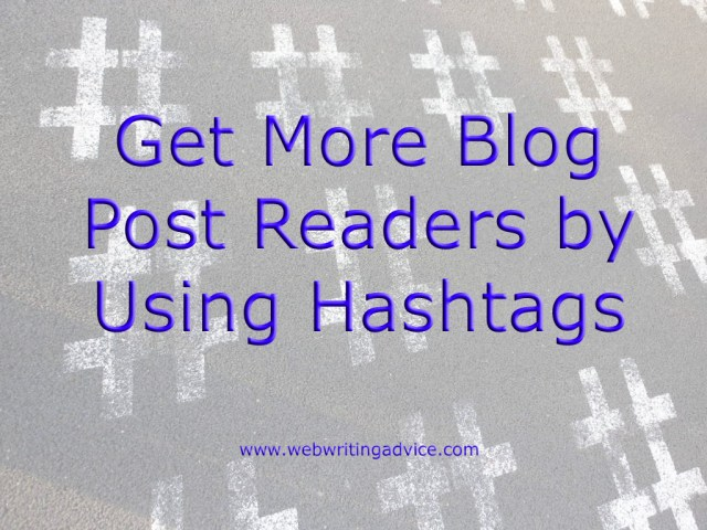 Hashtags make social media updates searchable by everyone on the social media platform -- opening up your posts to even more potential readers.