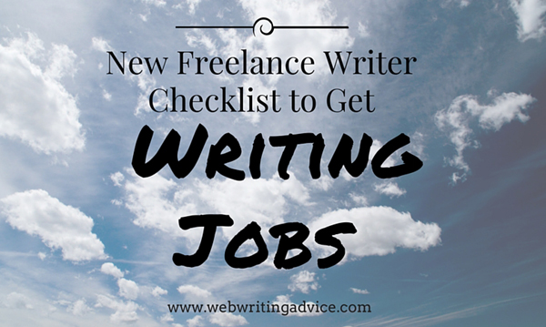 New Freelance Writer Checklist #webwritingadvice
