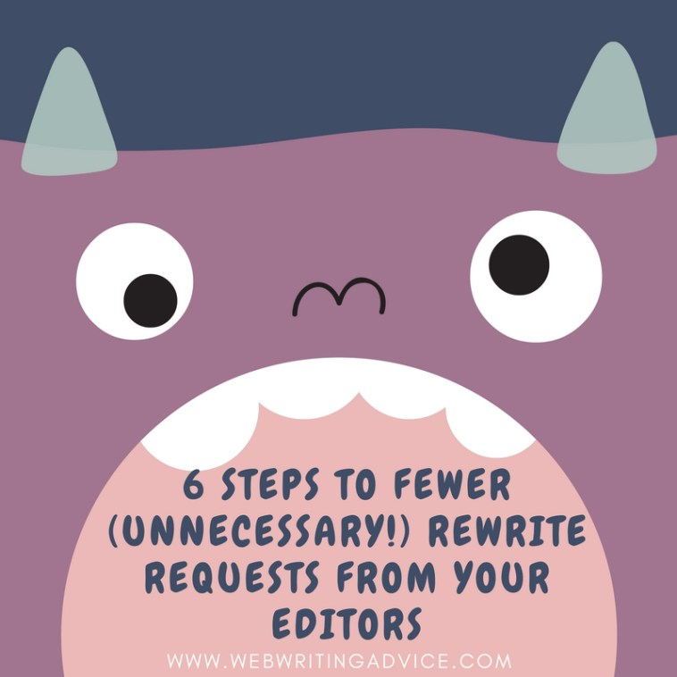 6 Steps to Fewer (Unnecessary!) Rewrite Requests From Your Editors