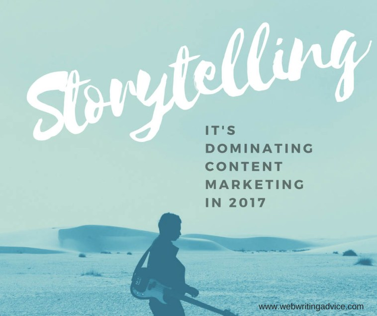 Storytelling Dominates Content Marketing in 2017