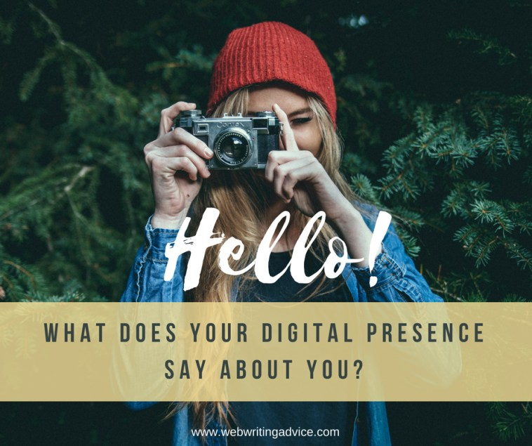 What Does Your Digital Presence Say About You?
