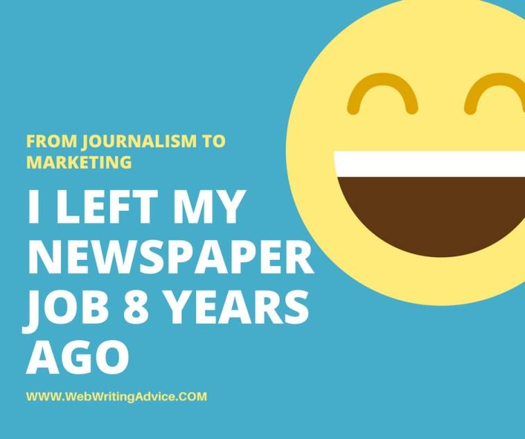 I Left My Newspaper Job 8 Years Ago