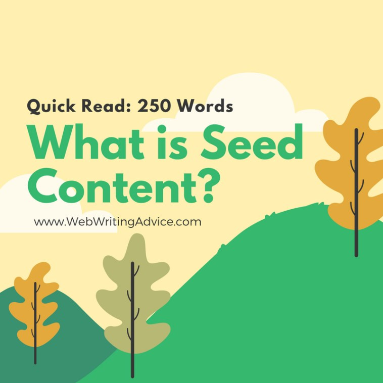 What is Seed Content? (Quick Read: 250 Words)