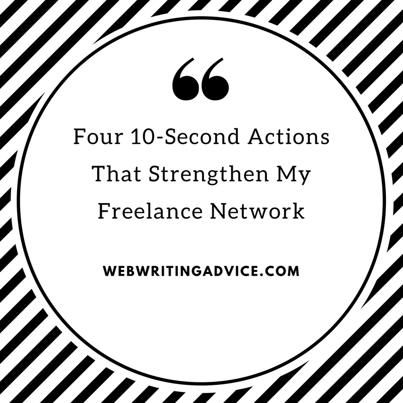 Four 10-Second Actions That Strengthen My Freelance