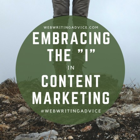 """Embracing the """"I' in Content Marketing"""