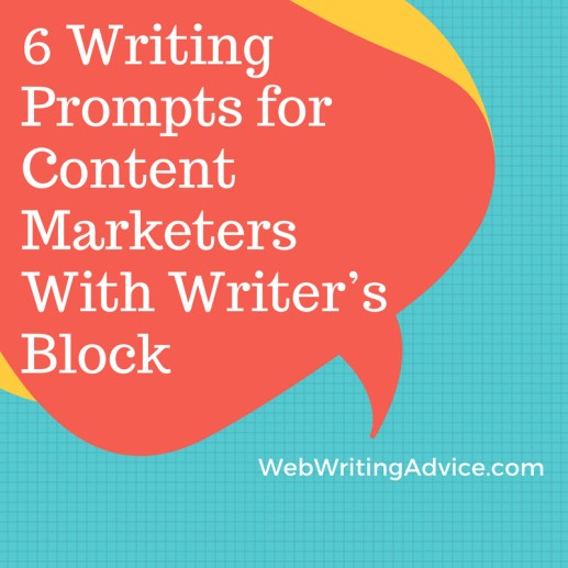 6 Writing Prompts for Content Marketers With Writer's Block