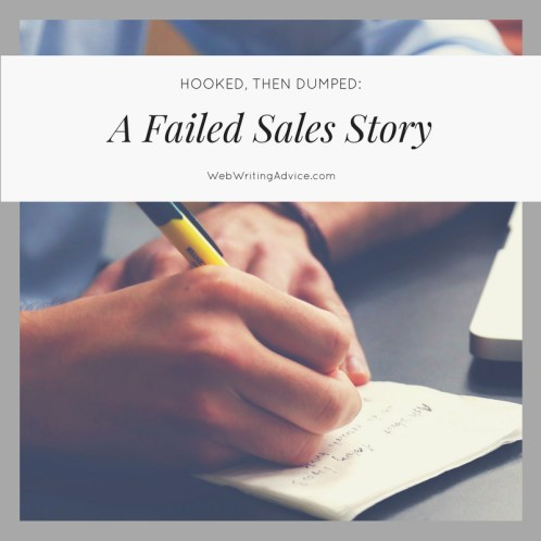 Hooked, Then Dumped: A Failed Sales Story