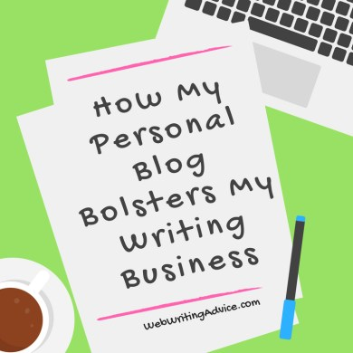 How My Personal Blog Bolsters My Writing Business