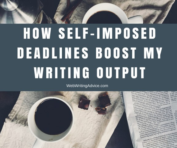 How Self-Imposed Deadlines Boost My Writing Output