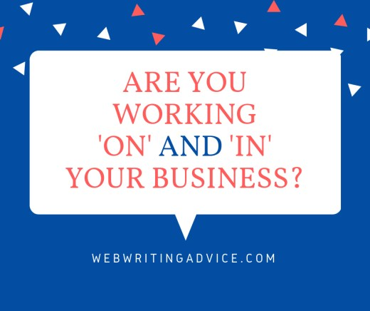 Are You Working 'On' and 'In' Your Business?