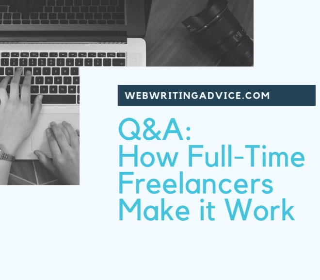 Q&A: How Full-Time Freelancers Make it Work